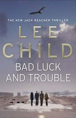 Bad_luck_and_trouble_by_lee_child