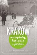 krakow-anegdoty-historie-i-plotki